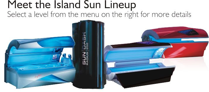 Meet the Island Sun Lineup.  Please choose Sun Beds Level	 from below: Level 3 – Affinity 600 Platinum Level 2 – Ambition 300 Level 2 – Sundash Standup Level 1 – Ambition 250