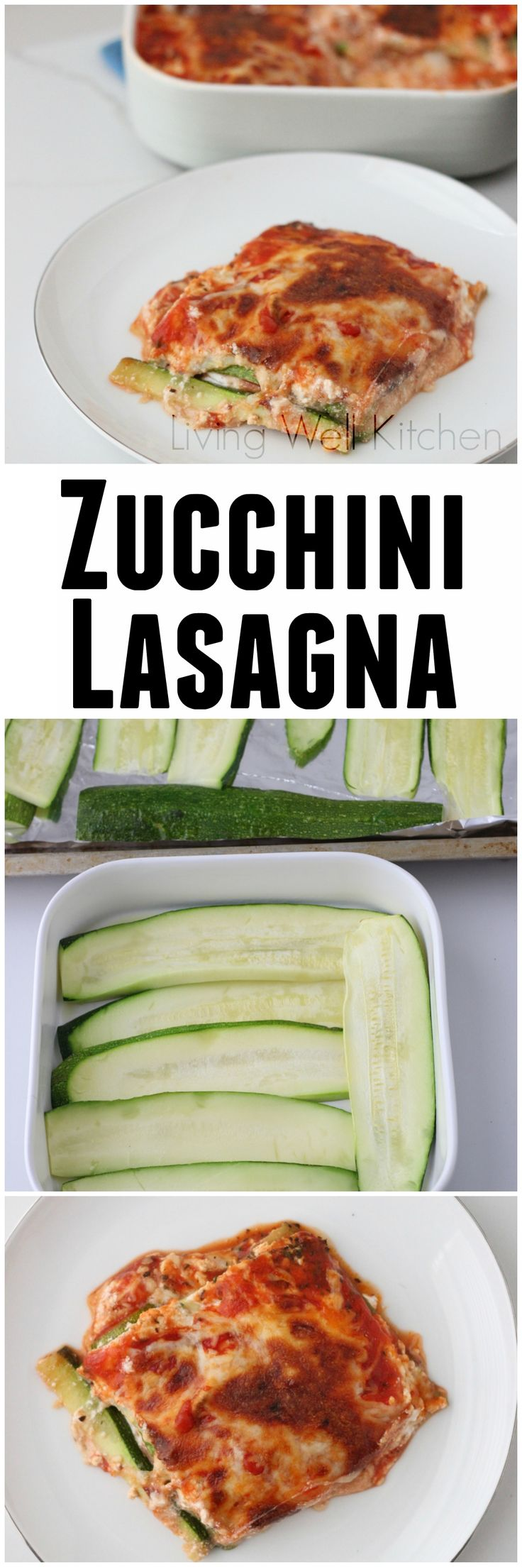 A fresh, summer take on a comfort food classic: Zucchini Lasagna from Living Well Kitchen @memeinge