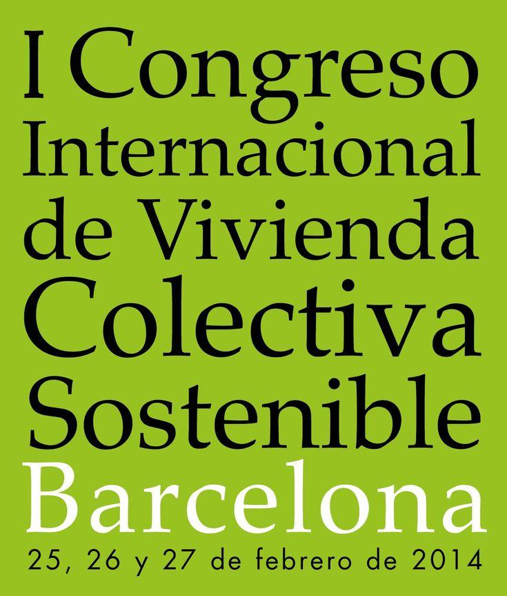 I Congreso Internacional de Vivienda Colectiva Sostenible · Barcelona by laboratorio vivienda - issuu
