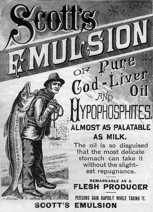 Scott's Emulsion of Pure Cod-Liver Oil and Hypophosphites; almost as palatable as milk.