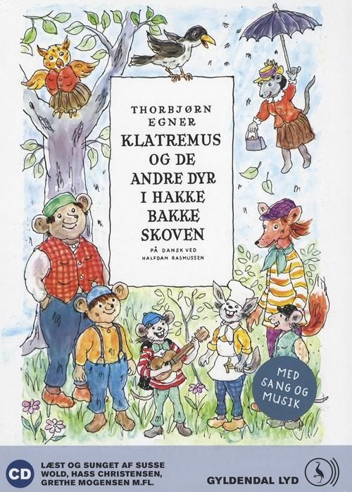 Klatremus og de andre dyr i Hakkebakkeskoven by Thorbjørn Egner - Norway - a classic childrens book in many generations