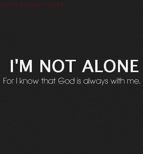 A man may walk alone yet not be alone, a man may stand alone on his own, yet never stand alone, a man may fight a battle on his own yet never fight alone that is because his Father is GOD alone. When GOD says I will come rescue you, then you wait for GOD to do what GOD does best!
