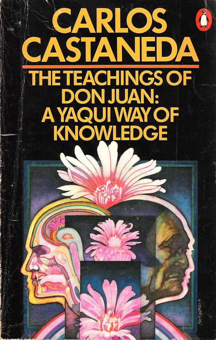 The Teachings of Don Juan: A Yaqui Way of Knowledge (1968) by Carlos Castaneda - 'For a sorcerer, reality, or the world we all know, is only a description that has been pounded into you from the moment you were born. - The reality of our day-to-day life, then, consists of an endless flow of perceptual interpretations which we have learned to make in common.' - Don Juan