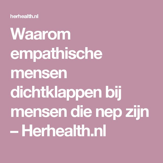 Waarom empathische mensen dichtklappen bij mensen die nep zijn – Herhealth.nl