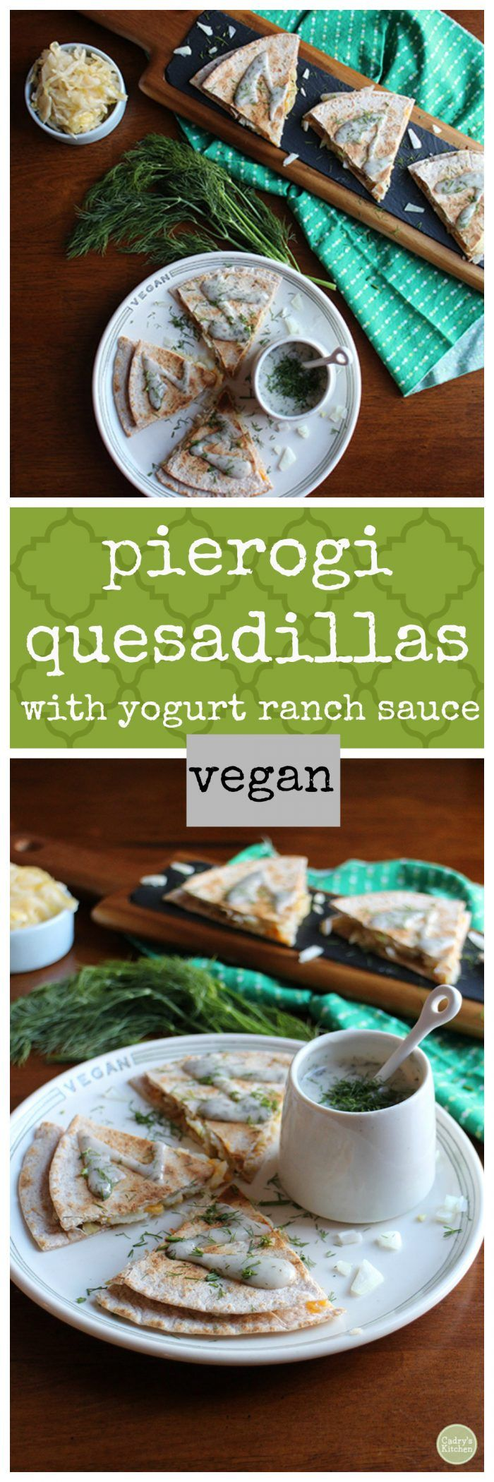 This vegan quesadilla is stuffed with all of the pierogi flavors you crave. Potatoes with onions, melty non-dairy cheese, and tangy sauerkraut is encased in a tortilla and served with yogurt ranch dip. It's the perfect party crowd pleaser. #vegan #pierogi #quesadilla #appetizer #partyfood via @cadryskitchen