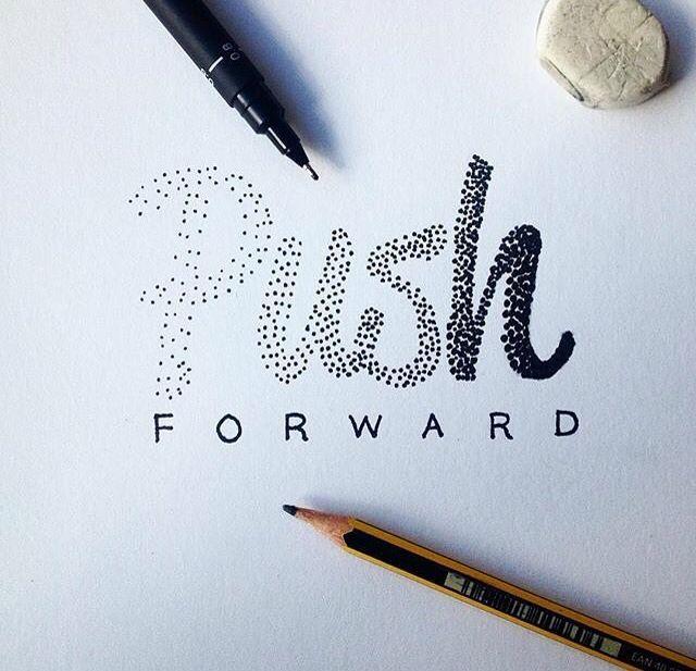 Push forward #lettering #handlettering