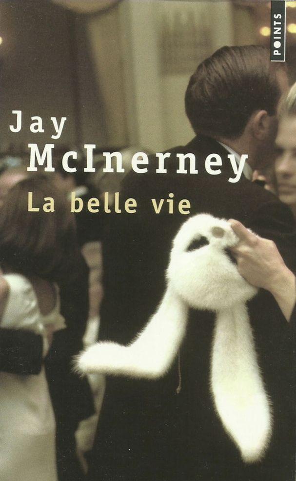 """La belle vie"" de Jay McInerney"
