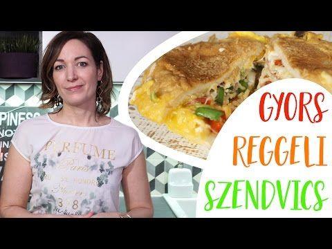 Szuper Gyors Reggeli Szendvics - INSPIRACIOK.HU | Csorba Anita - YouTube