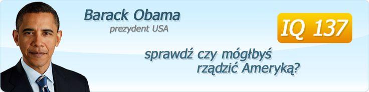 Barack Obama, były prezydent Stanów Zjednoczonych posiada iloraz inteligencji na poziomie 137