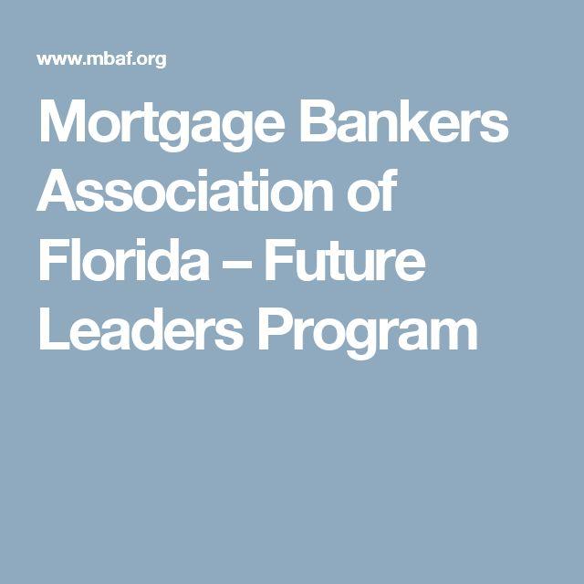 Mortgage Bankers Association of Florida   –  Future Leaders Program