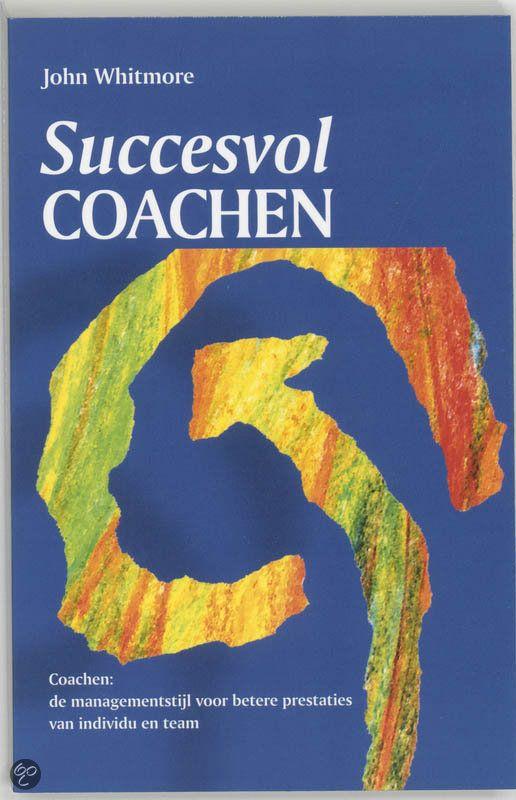 bol.com | Succesvol Coachen, John Whitmore & J. Whitmore | Boeken