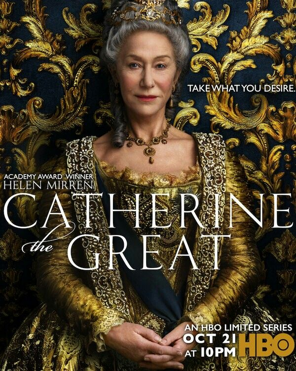 The Poster For The New Hbo Limited Series Catherine The Great Catherine The Great Helen Mirren Hbo
