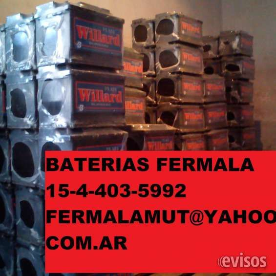 Baterias Autos Willard y Moura no DBAT si Fermala precio mataderos  BATERIAS WILLARD Y MOURA   154403-5992 DISTRIBUI ..  http://mataderos.evisos.com.ar/baterias-autos-willard-y-moura-no-dbat-si-fermala-precio-matadero-id-940026