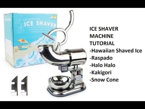 Ice Shaver Shaving Machine (Hawaiian Shaved Ice, Raspado, Halo halo, Kakigōri, Snow Cone) - YouTube