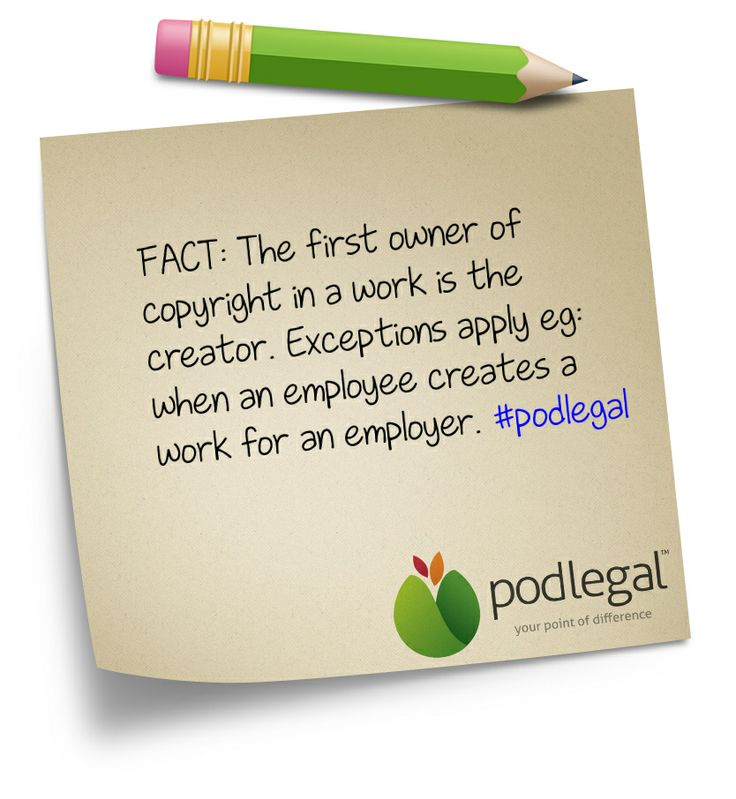 Who is the owner of copyright?  #IP #copyright #intellectualproperty #podlegal #stickynote