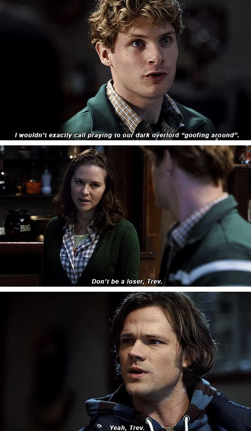 """5x12 Swap Meat [gifset] - I wouldn't exactly call praying to our dark overlord """"goofing around"""". - Sam Winchester"""