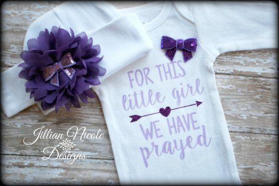 Baby Girl Coming Home Outfit - For This Little Girl We Have Prayed - Baby Girl Outfit - Preemie Girl Clothes - Newborn Girl Take Home