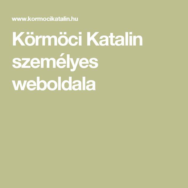 Körmöci Katalin személyes weboldala