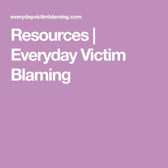 Resources   | Everyday Victim Blaming
