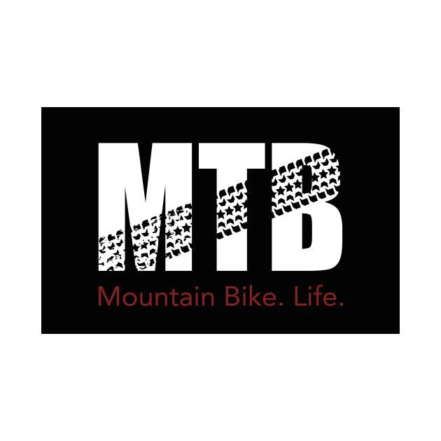 Check Out This Awesome Mtb Bike Life Design On Teepublic