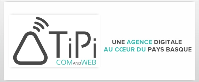 Agence digitale Bayonne Anglet Biarritz - TiPi Com and Web