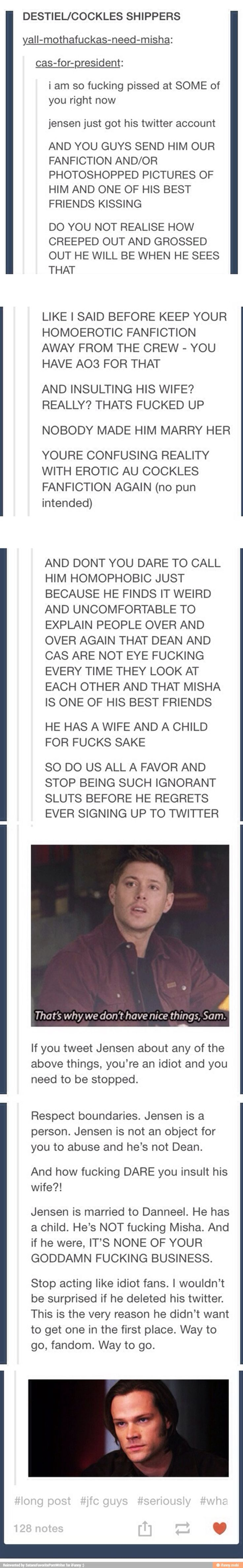 This is actually happening? Shame on you, if you've done any of these things. That is not what the SPN fandom is about.