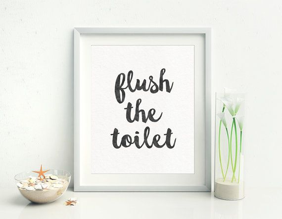 The 25+ best Toilet quotes ideas on Pinterest | Funny ...