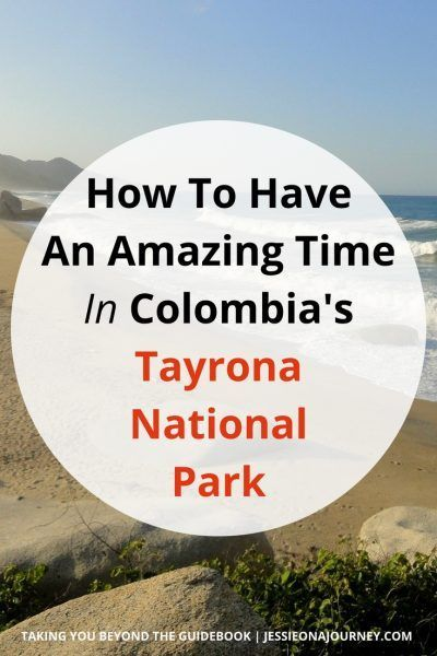 Tayrona National Park | Everything You Need To Know For An Amazing Trip