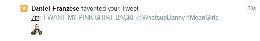 On October 3rd, Daniel Franzese faved my tweet <3 #MeanGirls