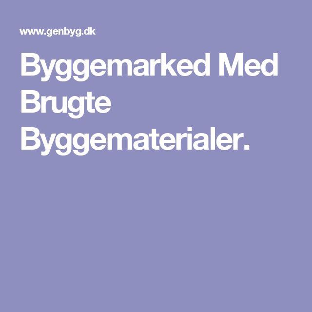 Byggemarked Med Brugte Byggematerialer.