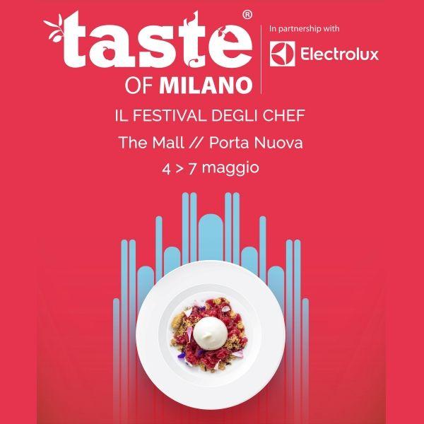 Torna alla sua ottava edizione, Taste of Milano, dal 4 al 7 maggio. Acquista ora il tuo biglietto!