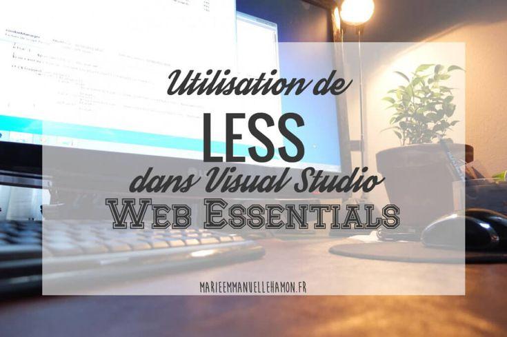 Configurer et utiliser #LESS dans visual studio avec l'extension Web essentials