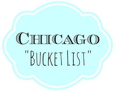 "The Domestic Geek: Chicago ""Bucket List"""