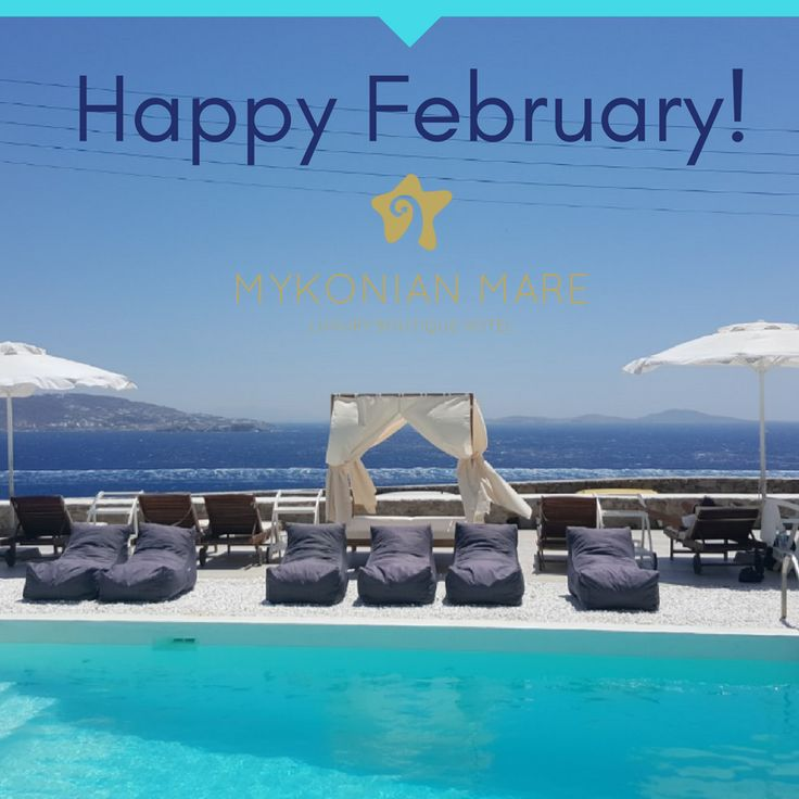 Happy February! Plan your holidays to #Mykonos today and let the summer begin.  #MykonianMare #Travel #Hotel #Luxury
