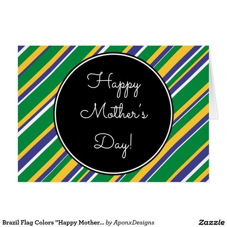 """Brazil Flag Colors """"Happy Mother's Day"""" Card"""