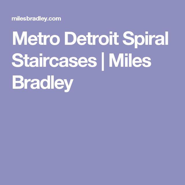 Metro Detroit Spiral Staircases | Miles Bradley