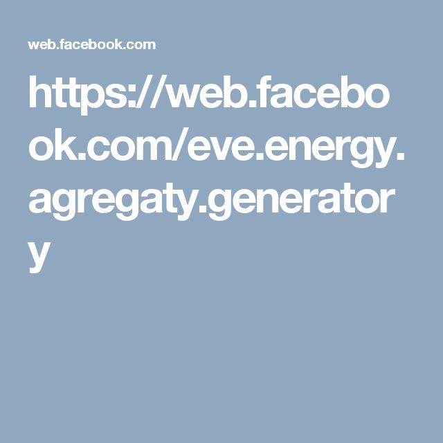 https://web.facebook.com/eve.energy.agregaty.generatory