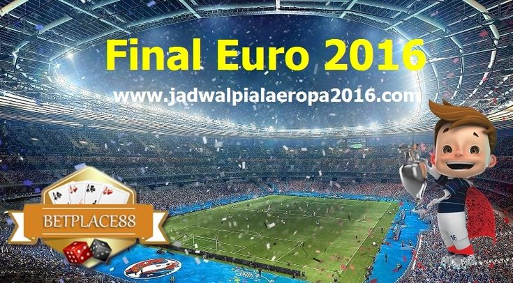 Jadwal Final Euro 2016