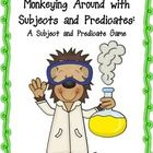 """Monkeying Around with Subjects and Predicates  Students may think they are """"monkeying around"""" when they play this game, but they will be having fun..."""