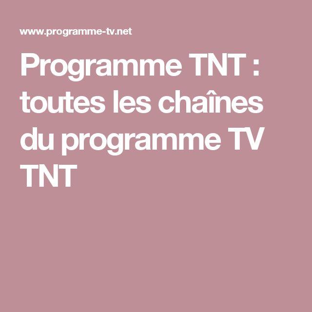 Programme TNT : toutes les chaînes du programme TV TNT