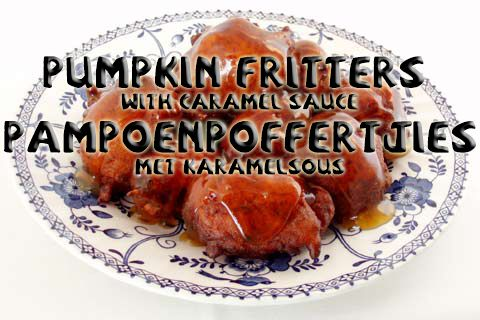 South African Recipes | PUMPKIN FRITTERS WITH CARAMEL SAUCE