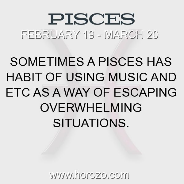 Fact about Pisces: Sometimes a Pisces has habit of using music and etc as a... #pisces, #piscesfact, #zodiac. More info here: https://www.horozo.com/blog/sometimes-a-pisces-has-habit-of-using-music-and-etc-as-a/ Astrology dating site: https://www.horozo.com