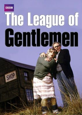 The League of Gentlemen (2002) - Get a whopping dose of dark humor down in the hamlet of Royston Vasey in this outrageously macabre sketch comedy/sitcom hybrid.