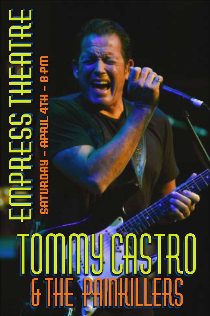 """Tommy Castro's music is """"fiery and soul-drenched."""" Tommy Castro introduced The Painkillers in 2012, creating a lean, mean four-piece band. See Tommy Castro"""