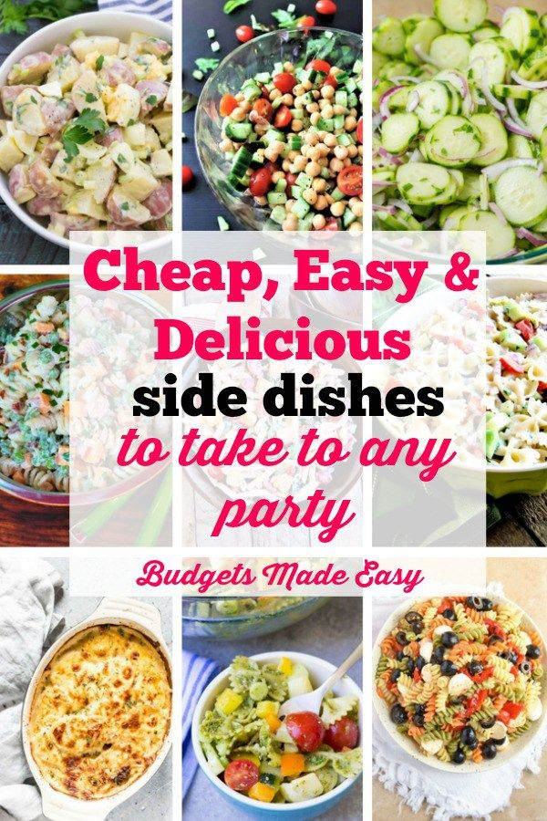 10 Cheap Easy And Delicious Side Dishes To Take To Any Party Cheap Side Dishes Cookout Side Dishes Side Dishes Easy