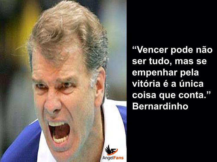 #Volei #Bernadinho #Rio2016 #Citacoes #AngelFans