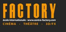 Ecole de cinéma - Centre Factory : Ecole de cinéma, de théâtre et de 3D/FX…
