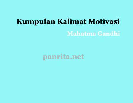 Kumpulan Kalimat Motivasi Mahatma Gandhi