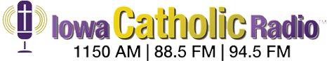Iowa Catholic Radio | Catholic Radio in Des Moines, Catholic Diocese radio, Dowling sports radio | 1150 AM | 88.5 FM | 94.5 FM
