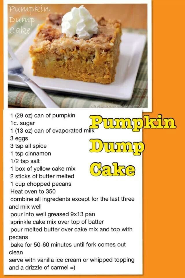 Pumpkin dump cake -Yummy! Even the hubby liked it. Replacement for pumpkin pie for Thanksgiving